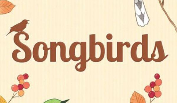 Spel - Deranged Review ~ Songbirds